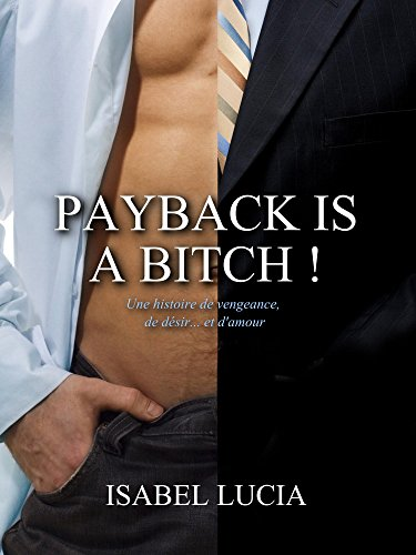 Payback Is A Bitch French Edition