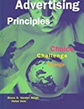 Advertising Principles: Choice, Challenge, Change by Bruce G. Vanden Bergh (1998-01-02)