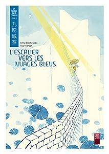 La trilogie de la citadelle Edition simple L'escalier vers les nuages bleus