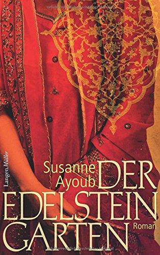 Buchseite und Rezensionen zu 'Der Edelsteingarten: Roman' von Susanne Ayoub