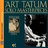The Art Tatum Solo Masterpieces, Vol. 1 [Original Jazz Classics Remasters]