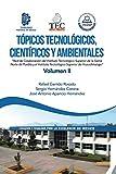 Tópicos Tecnológicos, Científicos Y Ambientales: Red De Colaboración Del Instituto Tecnológico...