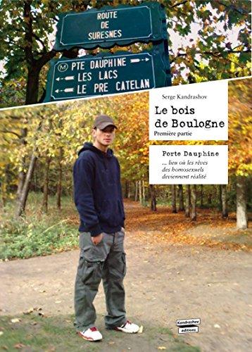 Le bois de Boulogne (roman gay): Porte Dauphine