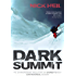 Dark Summit: The Extraordinary True Story of Everest's Most Controversial Season