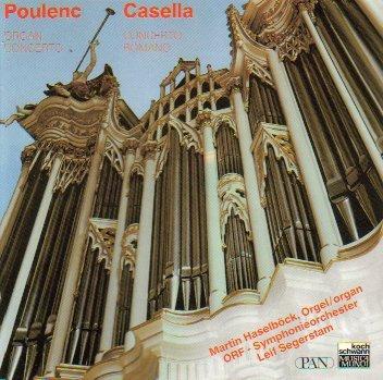 Poulenc: Organ Concerto / Casella: Concerto Romano by Martin Haselbock - Organ Concerto Poulenc