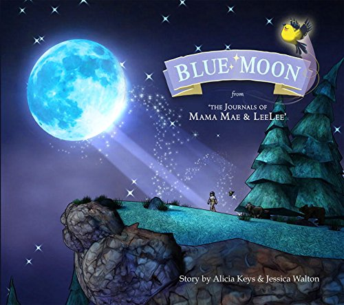 Blue Moon: From the Journals of Mama Mae and LeeLee (Mama Mae & Lee Lee)