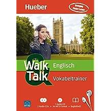 Walk & Talk Englisch Vokabeltrainer: 2 Audio-CDs + 1 MP3-CD + Begleitheft