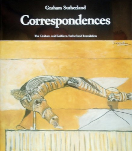 Graham Sutherland. Correspondences. Selected writings on Art