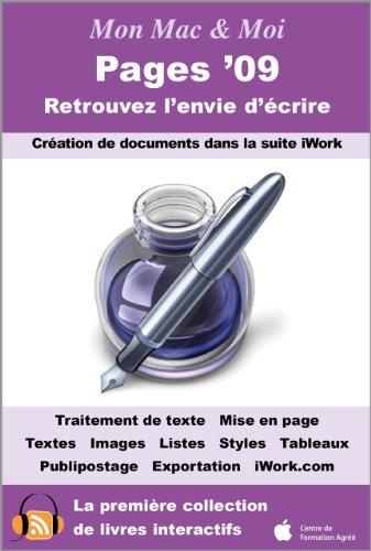 Pages '09 : Retrouvez l'envie d'écrire (Mon Mac & Moi) par Guillaume Gete