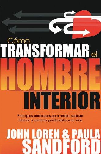 Como Transformar El Hombre Interior: Amazon.es: John L