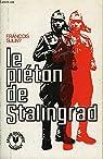 Le Piéton de Stalingrad par Suliny
