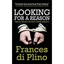 Looking For A Reason by Frances di Plino (2014-10-07)