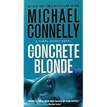 The Concrete Blonde (A Harry Bosch Novel, Band 3)