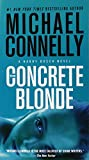The Concrete Blonde (A Harry Bosch Novel, Band 3)
