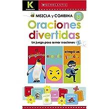 Scholastic Early Learners: Kindergarten Mezcla Y Combina: Oraciones Divertidas (Kindergarten Mix & Match Silly Sentences) (Scholastic Early Learners: Write and Wipe)