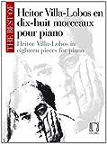The best of Villa-Lobos (18 pièces) --- Piano