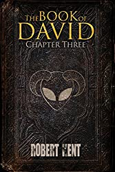 The Book of David: Chapter Three