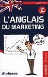 L'anglais du marketing 2e édition