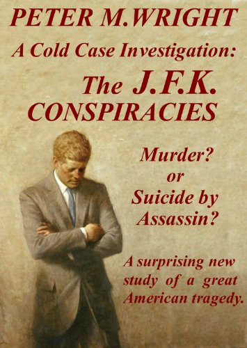 The JFK Conspiracies (A Cold Case Investigation Book 2) (English Edition)