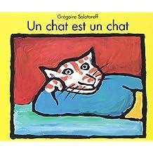Un chat est un chat