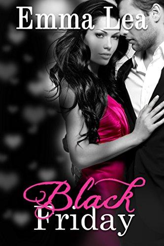 Black Friday: Book 2 TGIF Series (English Edition) eBook: Emma Lea ...