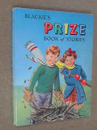 Blackie's Prize Book Of Stories