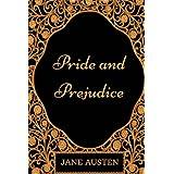 Pride and Prejudice: By Jane Austen : Illustrated