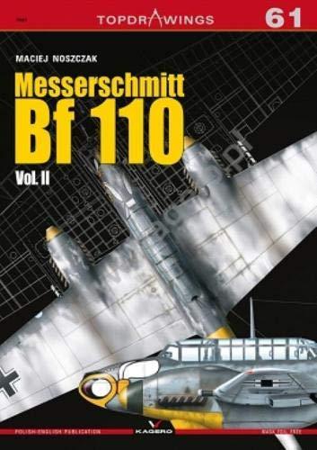 Messerschmitt Bf 110 Vol. II (TopDrawings) por Maciej Noszczak