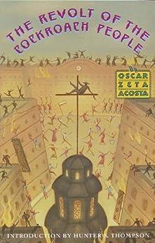The Revolt of the Cockroach People par [Acosta, Oscar Zeta]
