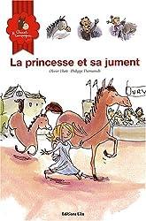 Cheval et Compagnie, Tome 2 : La princesse et sa jument (cheval, poney, concours, rivalité, jalousie, filles, princesse, humour) ( périmé )
