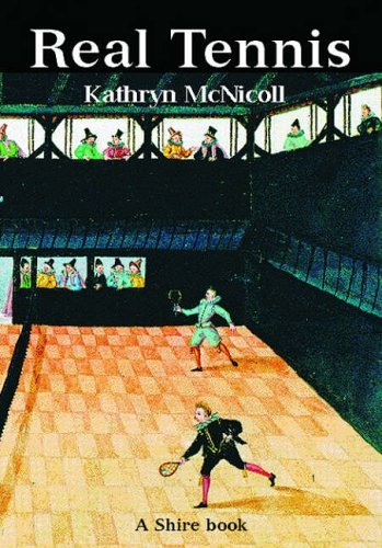 Real Tennis (Shire Album) by Kathryn McNicoll (1-Dec-2004) Paperback