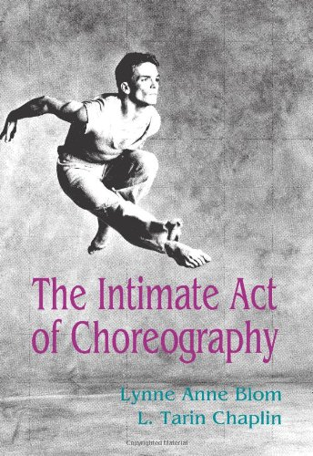 Download the intimate act of choreography by lynne anne bloml.