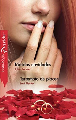 Tórridas Navidades - Terremoto de placer (Pasión) por Julie Kenner