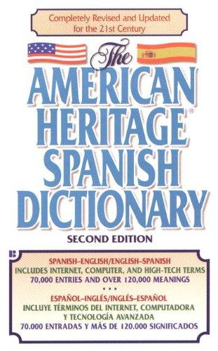 American Heritage Spanish/English English/Spanish Dictionary