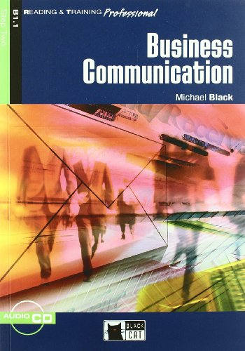 Business Communication. Book (+CD) (Reading and training) por Michael Black