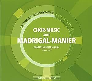 Chor-Music Auff Madrigal-Manier