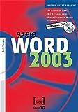 Basis Word 2003. Mit Daten-CD!: Auf den Punkt gebracht. An Beispielen lernen, mit Aufgaben üben. Durch Testfragen Wissen überprüfen