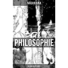 Nagarjunas Philosophie - Die Lehre von der Leerheit: Indische Philosophie