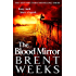 The Blood Mirror: Book Four of the Lightbringer series (English Edition)