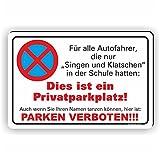 SINGEN & KLATSCHEN 01 / Parkverbotsschild (3 Größen) (200x300mm)