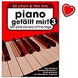 Piano gefällt mir Band 3 - 50 Chart und Film Hits: ultimative Spielbuch für Klavier mit mit bunter herzförmiger Notenklammer