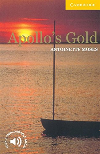 CER2: Apollo's Gold Level 2 (Cambridge English Readers)