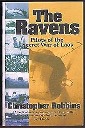 The ravens: Pilots of the secret war of Laos