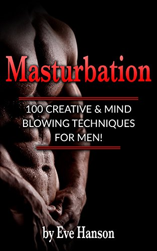 Techniques for male orgasm
