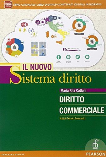 Nuovo sistema diritto diritto commerciale. Per le Scuole superiori. Con e-book. Con espansione online: 2