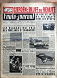 Telecharger Livres AUTO JOURNAL L No 137 du 01 11 1955 A LA SUITE DE NOTRE CAMPAGNE SUR LES TRIPTYQUES LES USAGERS ONT FAIT DES MILLIONS D ECONOMIES LES SAIGNEURS DE L AUTOMOBILE PAR MAURICE EVRARD BIEN CONDUIRE ET SE BIEN CONDUIRE LA GRANDE ENQUETE DE L A J SUR LES ASSURANCES AUTO ON VOUS TROMPE SUR LES NOUVEAUX TARIFS LE VRAI VISAGE DE LA 2 CV LE QUAI DE JAVEL N A PAS ABATTU TOUS SES ATOUTS AU SALON LA PLUS AUDACIEUSE CHAMPION DES COURSES SUR ROUTES ET VICTORIEUX DE LA TARGA FLORIO (PDF,EPUB,MOBI) gratuits en Francaise