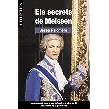 Els secrets de Meissen (L'Eclèctica)