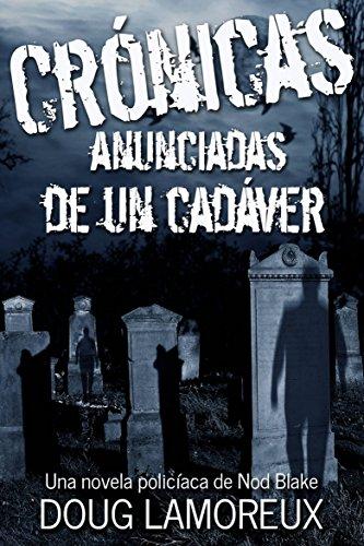 Crónicas anunciadas de un cadáver