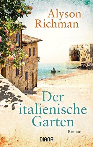 Preisvergleich Produktbild Der italienische Garten: Roman