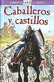 Caballeros y castillos (El placer de LEER con Susaeta - nivel 4)